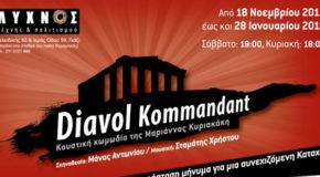 Diavol Kommandant της Μαριάννας Κυριακάκη | Η παράσταση μήνυμα για μια συνεχιζόμενη Κατοχή | θέατρο Λύχνος