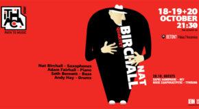 Nat Birchall Quartet in Athens | Beton7 στις 18, 19 & 20/10/2018
