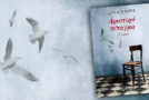 «Αριστερό πέταγμα» της Τζίνας Ψάρρη (Άνεμος εκδοτική) | Γράφει η Εύα Στάμου